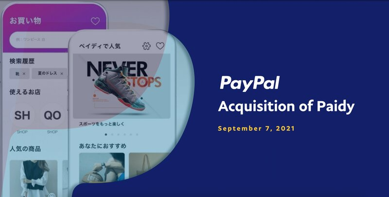 https://s1.q4cdn.com/633035571/files/doc_presentations/2021/09/PayPal-Acquisition-of-Paidy.pdf